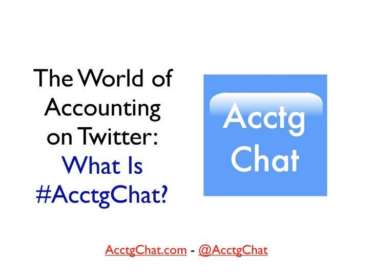 The World of  Accounting  on Twitter:   What Is #AcctgChat?        AcctgChat.com - @AcctgChat
