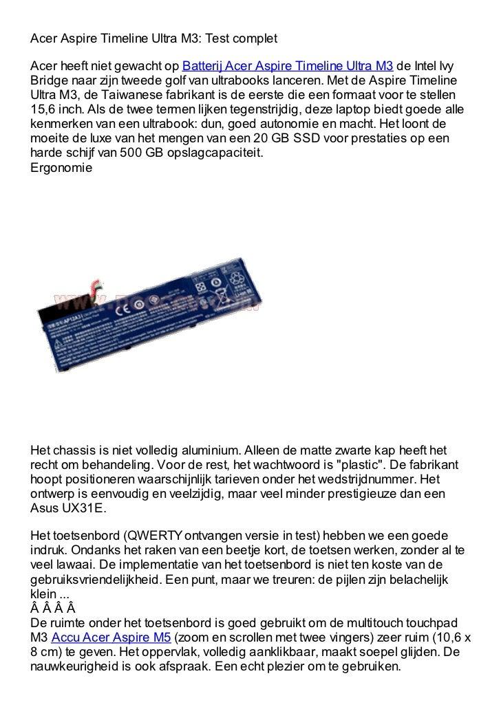 Acer Aspire Timeline Ultra M3: Test completAcer heeft niet gewacht op Batterij Acer Aspire Timeline Ultra M3 de Intel IvyB...