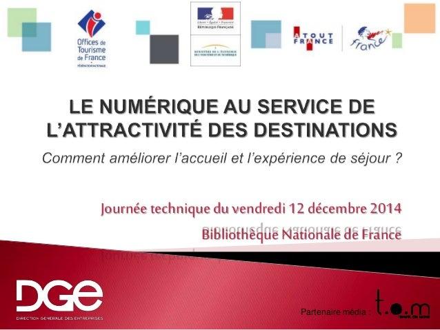 Journée technique du vendredi 12 décembre 2014  Bibliothèque Nationale de France  Partenaire média :