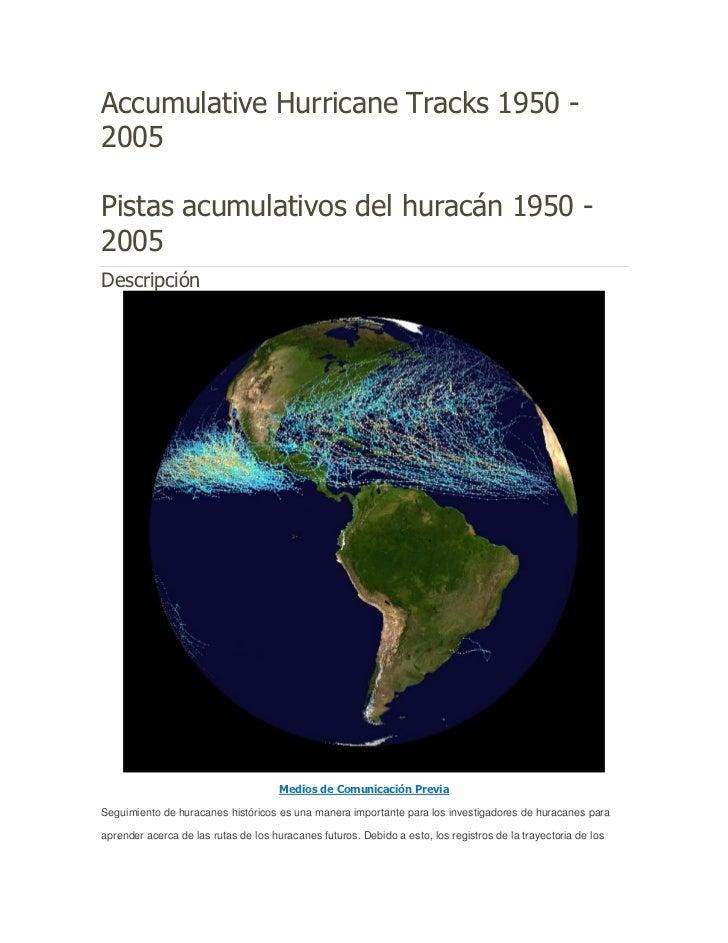 Accumulative Hurricane Tracks 1950 -2005Pistas acumulativos del huracán 1950 -2005Descripción                             ...