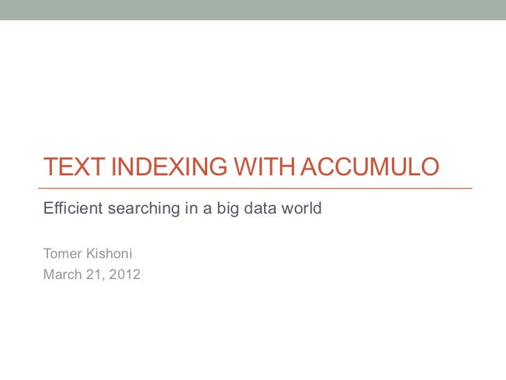 Text Indexing in Accumulo