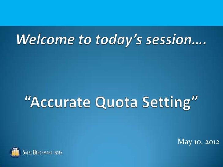 Accurate Quota Setting Webinar