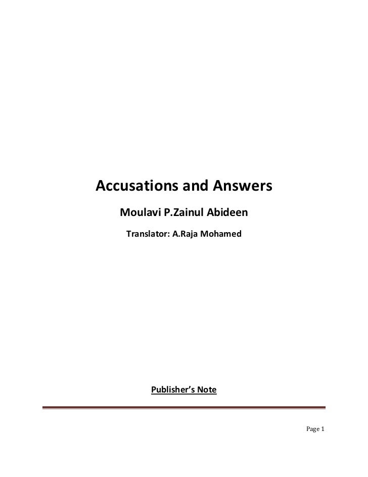Accusations and Answers   Moulavi P.Zainul Abideen    Translator: A.Raja Mohamed         Publisher's Note                 ...