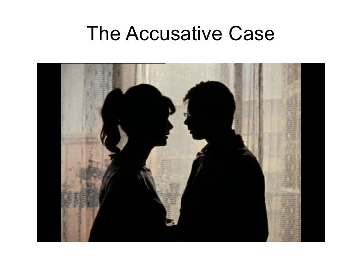 The Accusative Case