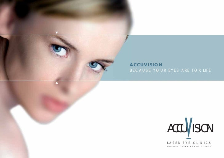 ▼         ACCUVISION     BECAUSE YOUR EYES ARE FOR LIFE  ▼                      ACCU ISION                  LASER EYE CLIN...