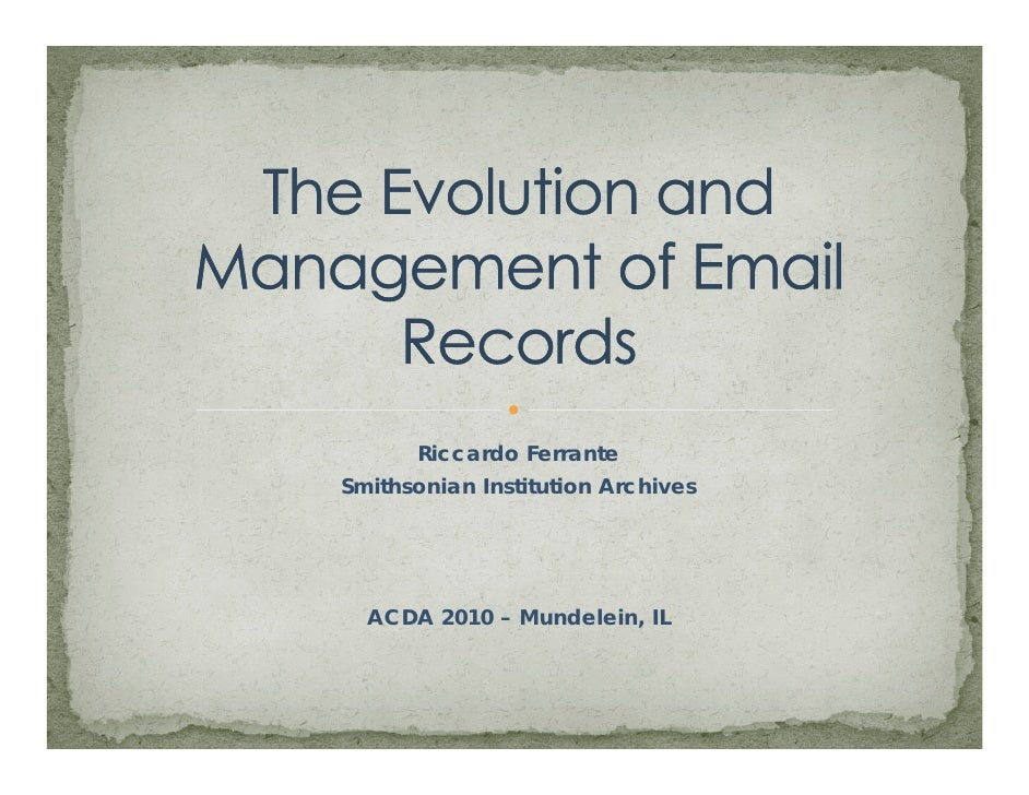 Evolution and Management of Email - ACDA 2010