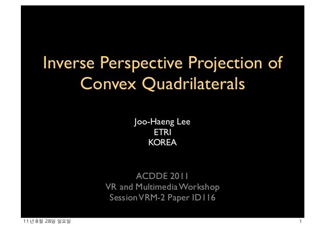 Inverse Perspective Projection of Convex Quadrilaterals