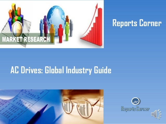 Reports Corner  AC Drives: Global Industry Guide  RC