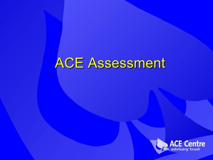 ACE Assessment