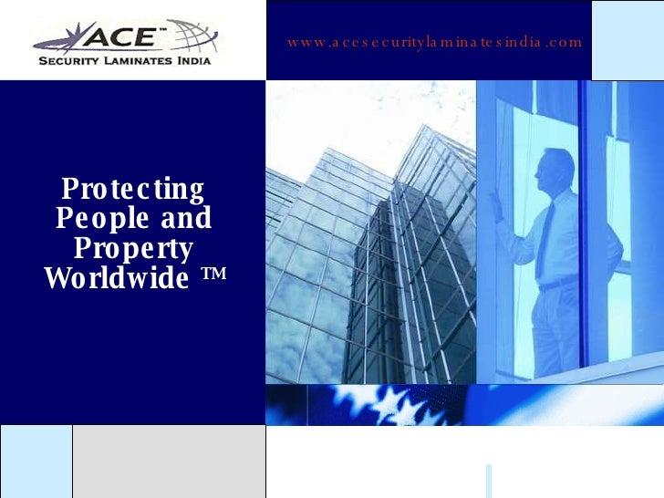 Protecting People and Property Worldwide  TM