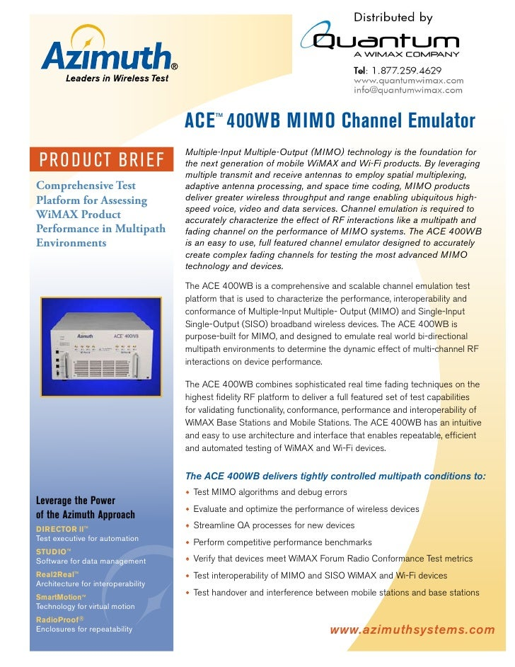 ACE™ 400WB MIMO Channel Emulator                                     Multiple-Input Multiple-Output (MIMO) technology is t...