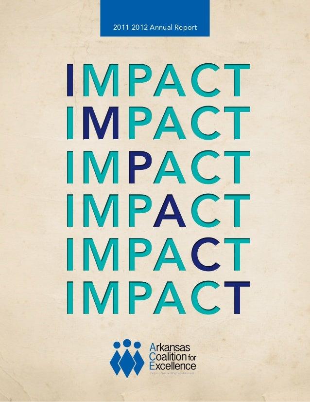 2011-2012 Annual Report  IMPACT IMPACT IMPACT IMPACT IMPACT IMPACT Helping Nonprofits Help Arkansas