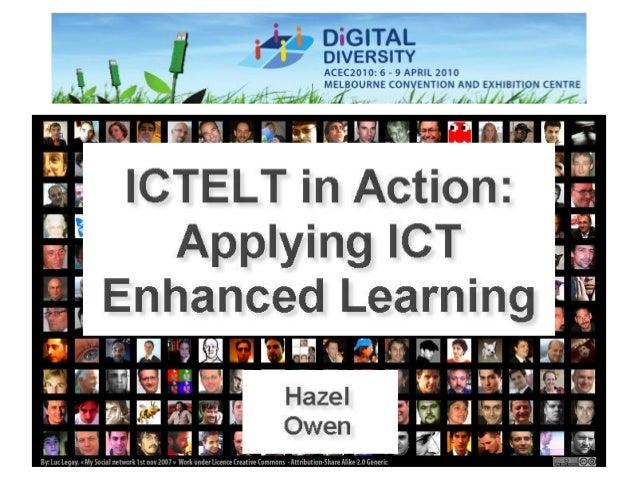 ICTELT in action: Applying ICT Enhanced Learning