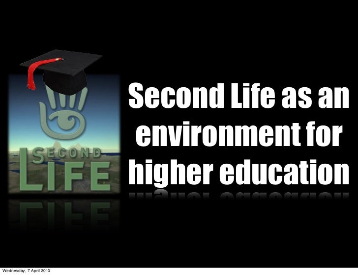 ACEC2010 Second Life As An Environment For Higher Education