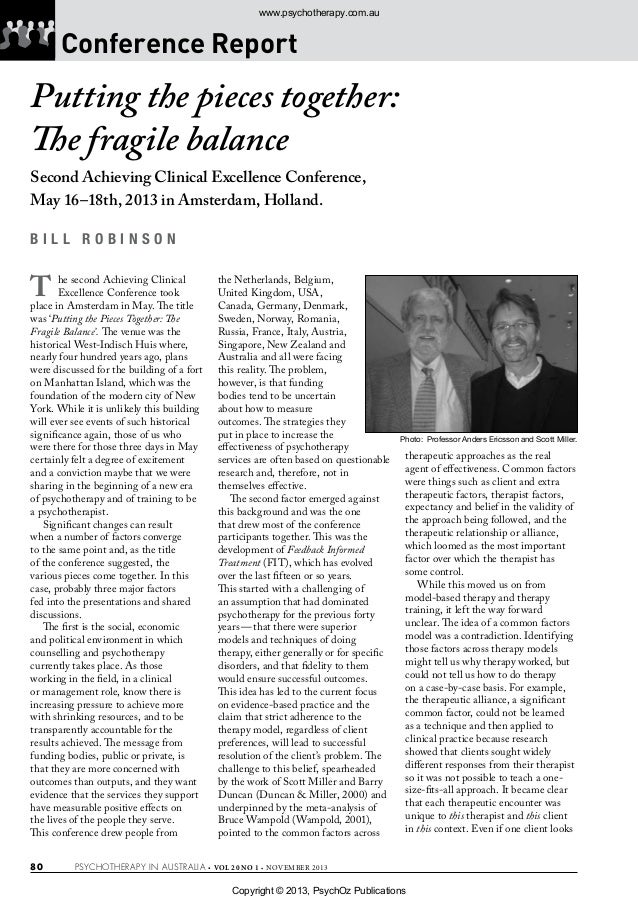 www.psychotherapy.com.au  Conference Report  Putting the pieces together: The fragile balance Second Achieving Clinical Ex...