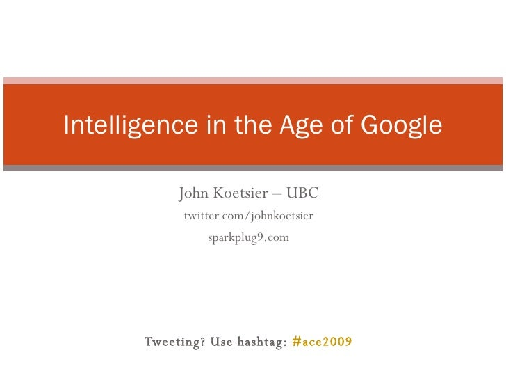 Intelligence in the age of Google