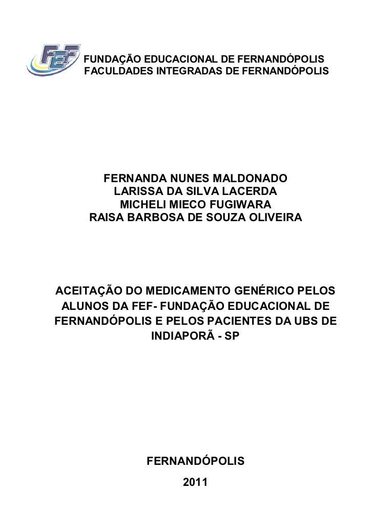 FUNDAÇÃO EDUCACIONAL DE FERNANDÓPOLIS    FACULDADES INTEGRADAS DE FERNANDÓPOLIS       FERNANDA NUNES MALDONADO         LAR...