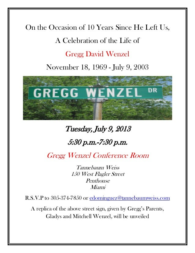 On the Occasion of 10 Years Since He Left Us,A Celebration of the Life ofGregg David WenzelNovember 18, 1969 - July 9, 200...