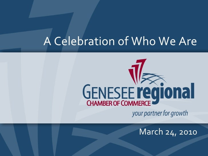 A Celebration of Who We Are March 24, 2010