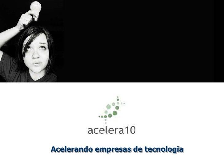 Acelera10