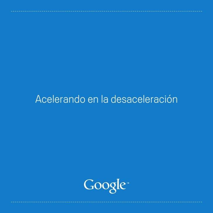 Acelerando en la_desaceleracion(google)