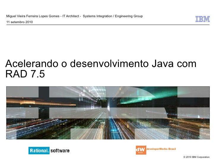 Acelerando o desenvolvimento java com rad 7.5