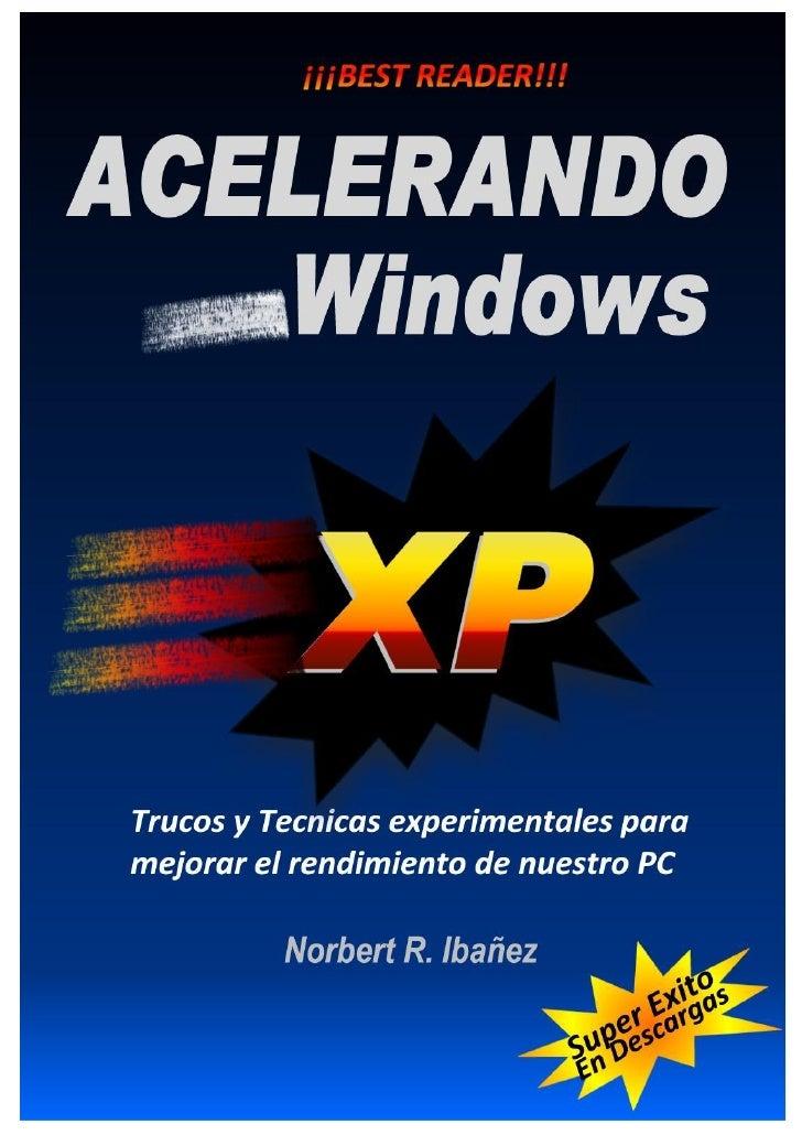 Acelerando Windows XP       Norbert R. Ibañez