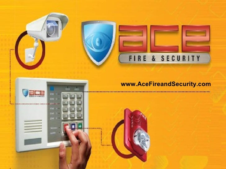 Ace Fire and Security Smart & Safe Systems