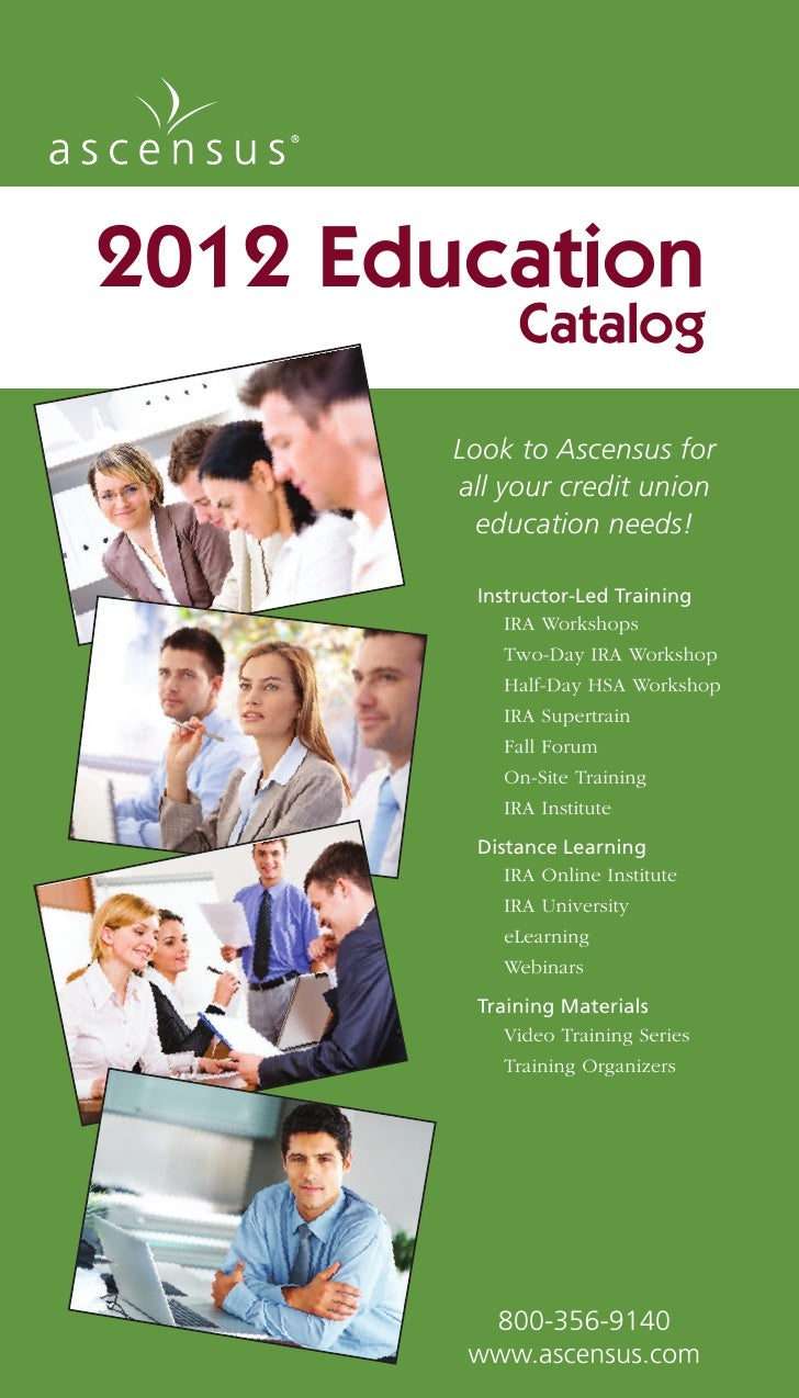 2012 Education             Catalog        Look to Ascensus for        all your credit union          education needs!     ...