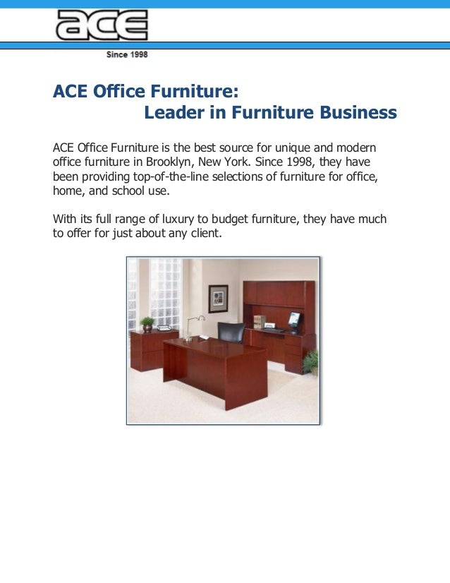 ACE Office Furniture:Leader in Furniture BusinessACE Office Furniture is the best source for unique and modernoffice furni...