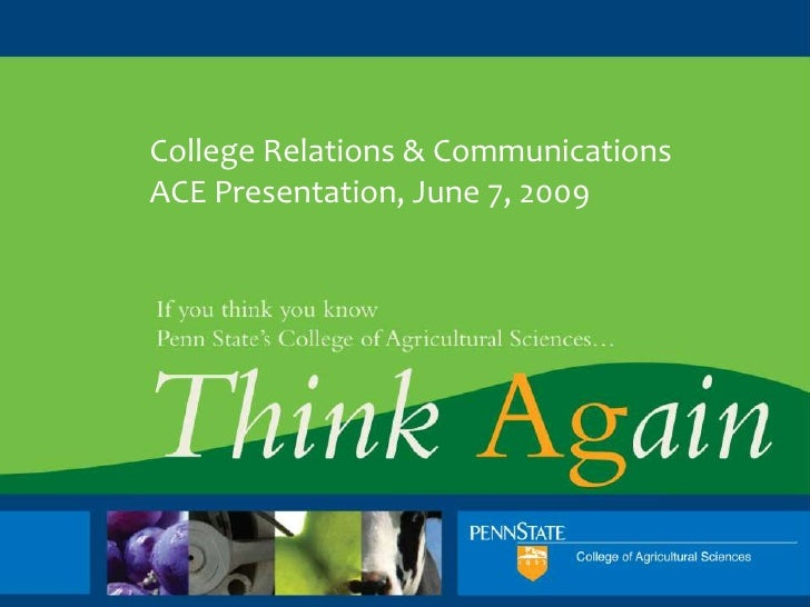 College Relations & Communications ACE Presentation, June 7, 2009                                College Relations and Com...