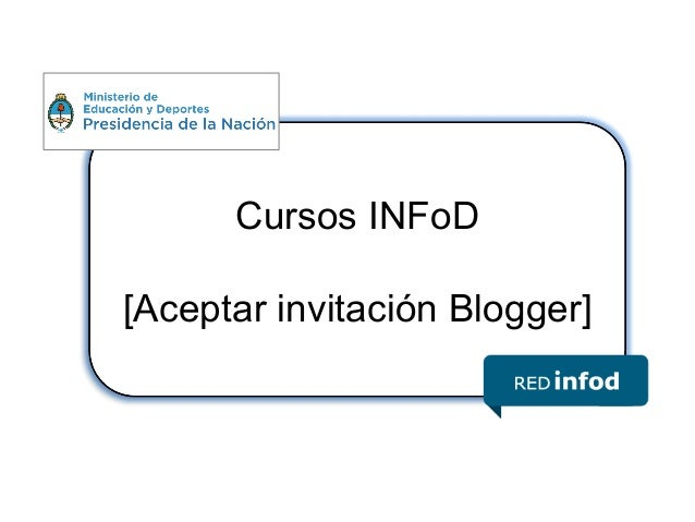 Blogger: Aceptar invitacon