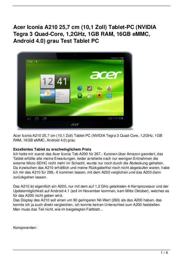 Acer Iconia A210 25,7 cm (10,1 Zoll) Tablet-PC (NVIDIATegra 3 Quad-Core, 1,2GHz, 1GB RAM, 16GB eMMC,Android 4.0) grau Test...