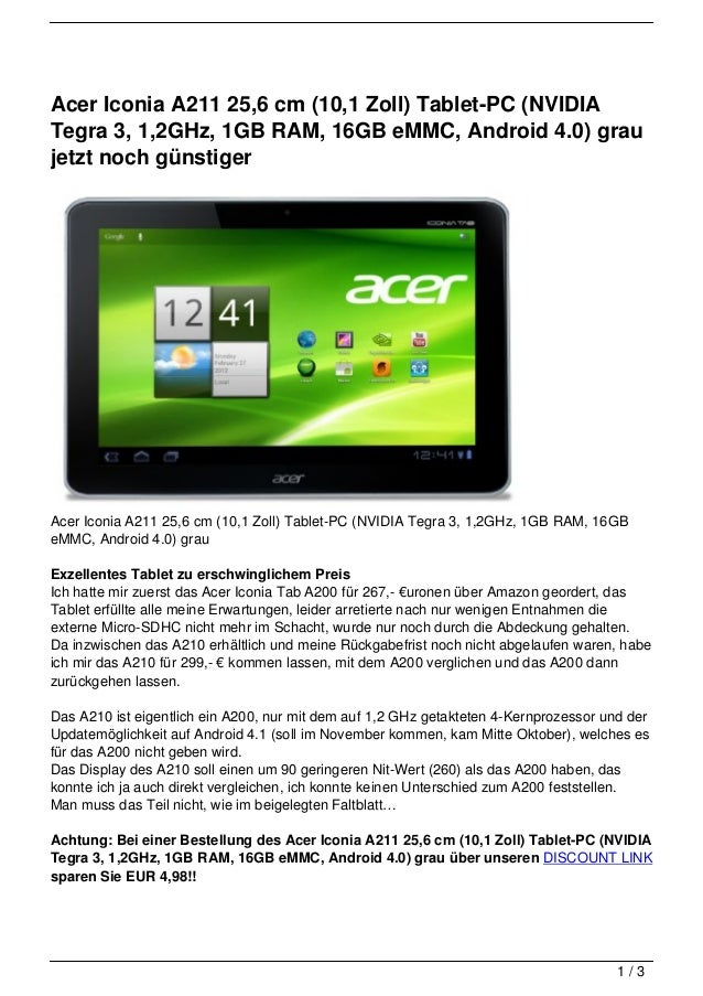 Acer Iconia A211 25,6 cm (10,1 Zoll) Tablet-PC (NVIDIATegra 3, 1,2GHz, 1GB RAM, 16GB eMMC, Android 4.0) graujetzt noch gün...