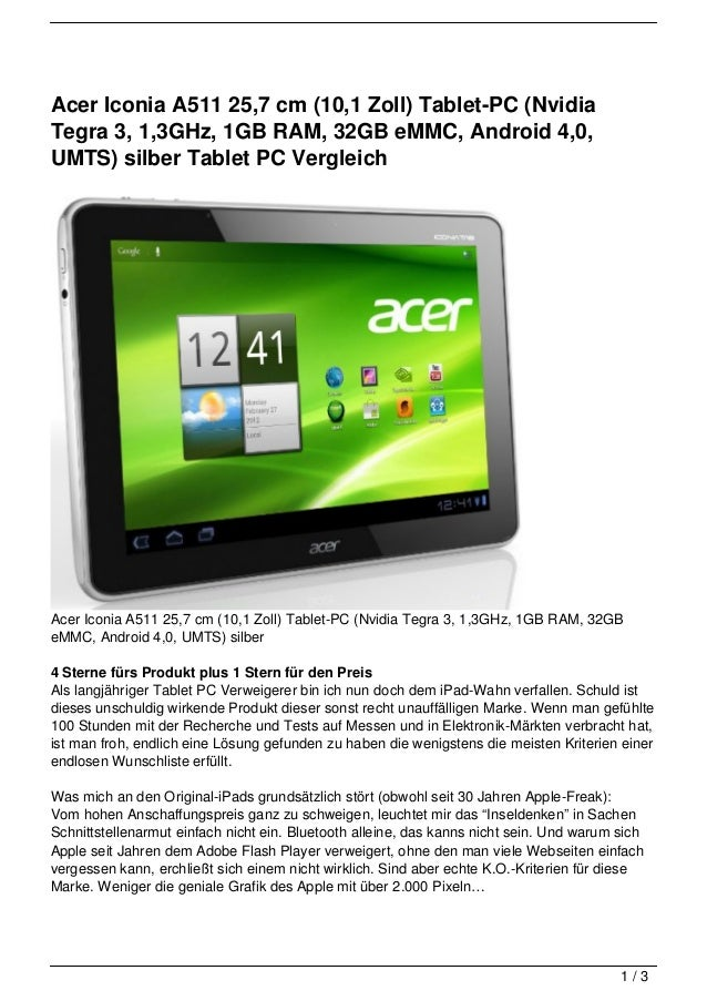 Acer Iconia A511 25,7 cm (10,1 Zoll) Tablet-PC (NvidiaTegra 3, 1,3GHz, 1GB RAM, 32GB eMMC, Android 4,0,UMTS) silber Tablet...