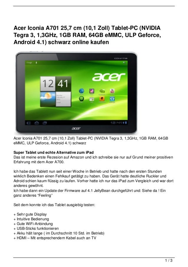 Acer Iconia A701 25,7 cm (10,1 Zoll) Tablet-PC (NVIDIATegra 3, 1,3GHz, 1GB RAM, 64GB eMMC, ULP Geforce,Android 4.1) schwar...