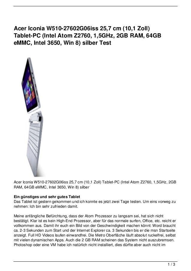 Acer Iconia W510-27602G06iss 25,7 cm (10,1 Zoll)Tablet-PC (Intel Atom Z2760, 1,5GHz, 2GB RAM, 64GBeMMC, Intel 3650, Win 8)...