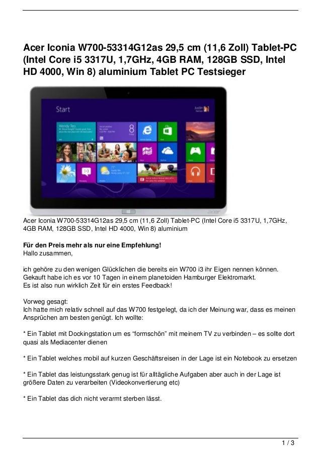 Acer Iconia W700-53314G12as 29,5 cm (11,6 Zoll) Tablet-PC (Intel Core i5 3317U, 1,7GHz, 4GB RAM, 128GB SSD, Intel HD 4000, Win 8) aluminium Tablet PC Testsieger