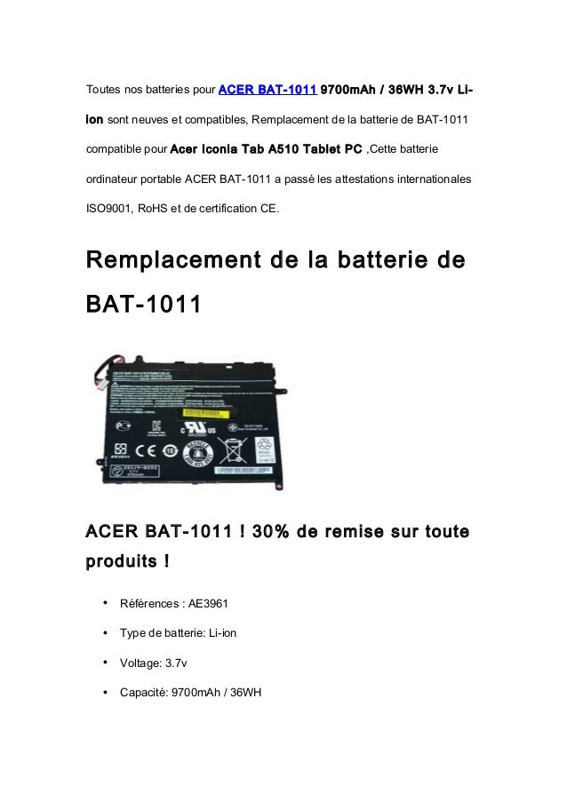 Toutes nos batteries pour ACER BAT-1011 9700mAh / 36WH 3.7v Li-ion sont neuves et compatibles, Remplacement de la batterie...