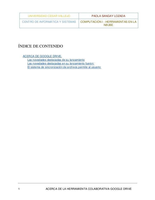 UNIVERSIDAD CESAR VALLEJO  PAOLA SANGAY LOZADA  CENTRO DE INFORMÁTICA Y SISTEMAS  COMPUTACIÓN I - HERRAMIENTAS EN LA N8UBE...