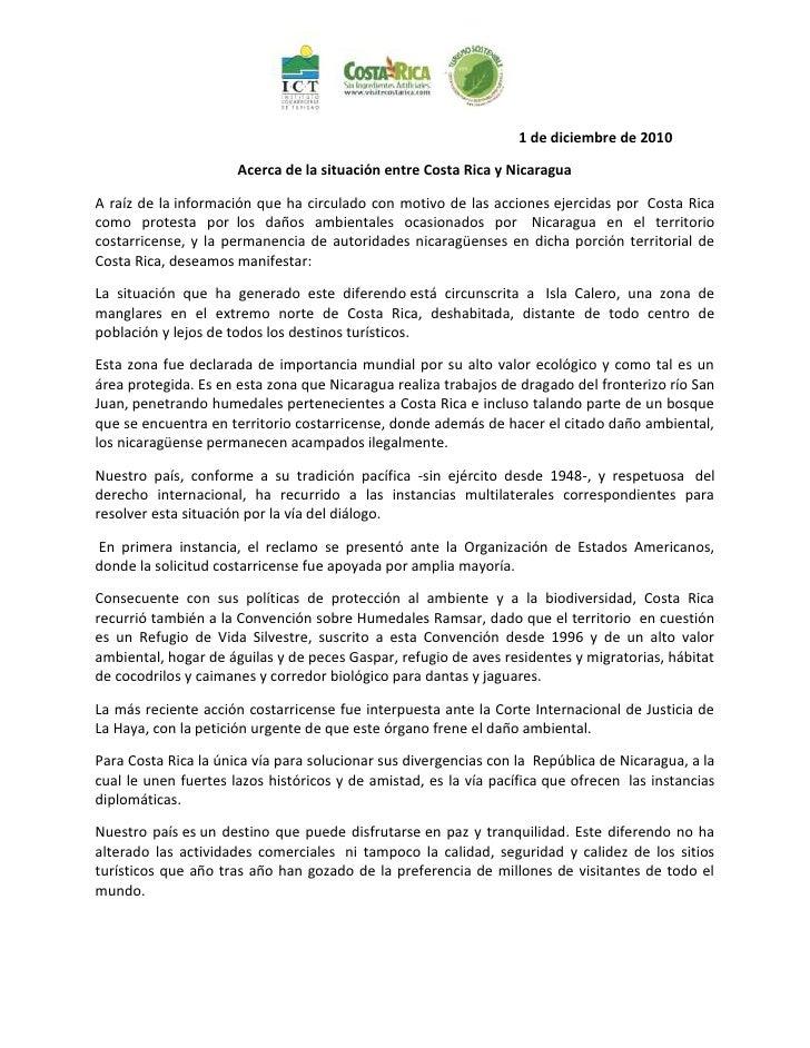 1 de diciembre de 2010                      Acerca de la situación entre Costa Rica y NicaraguaA raíz de la información qu...