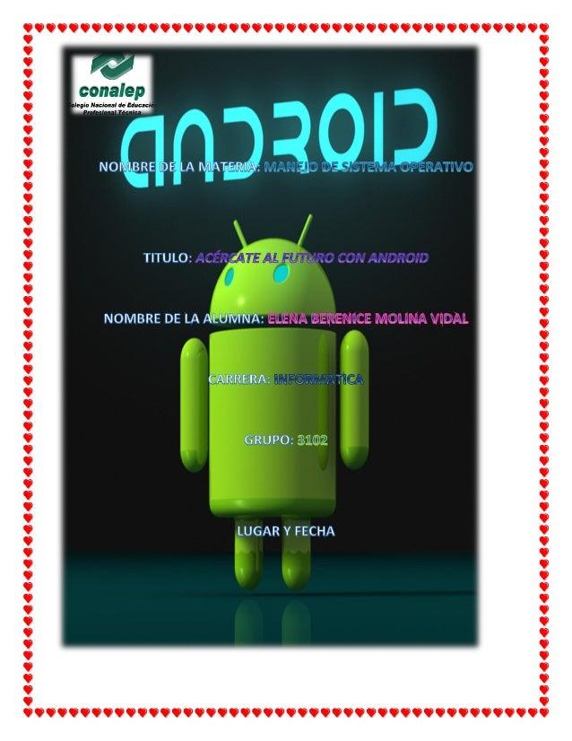Acércate al futuro con android