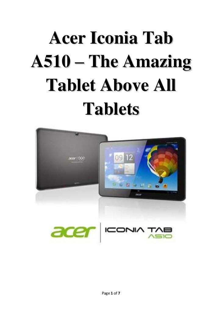 Acer Iconia Tab A510 – The Amazing Tablet Above All Tablets