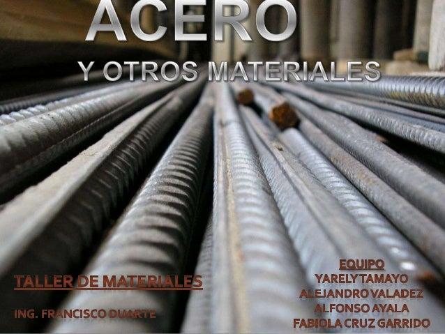 Acero y otros materiales presentacion