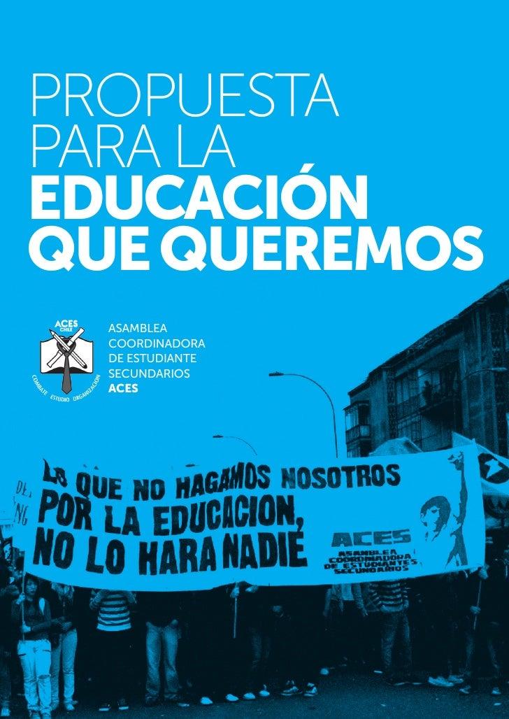 Propuesta para la educación que queremos por ACES Chile
