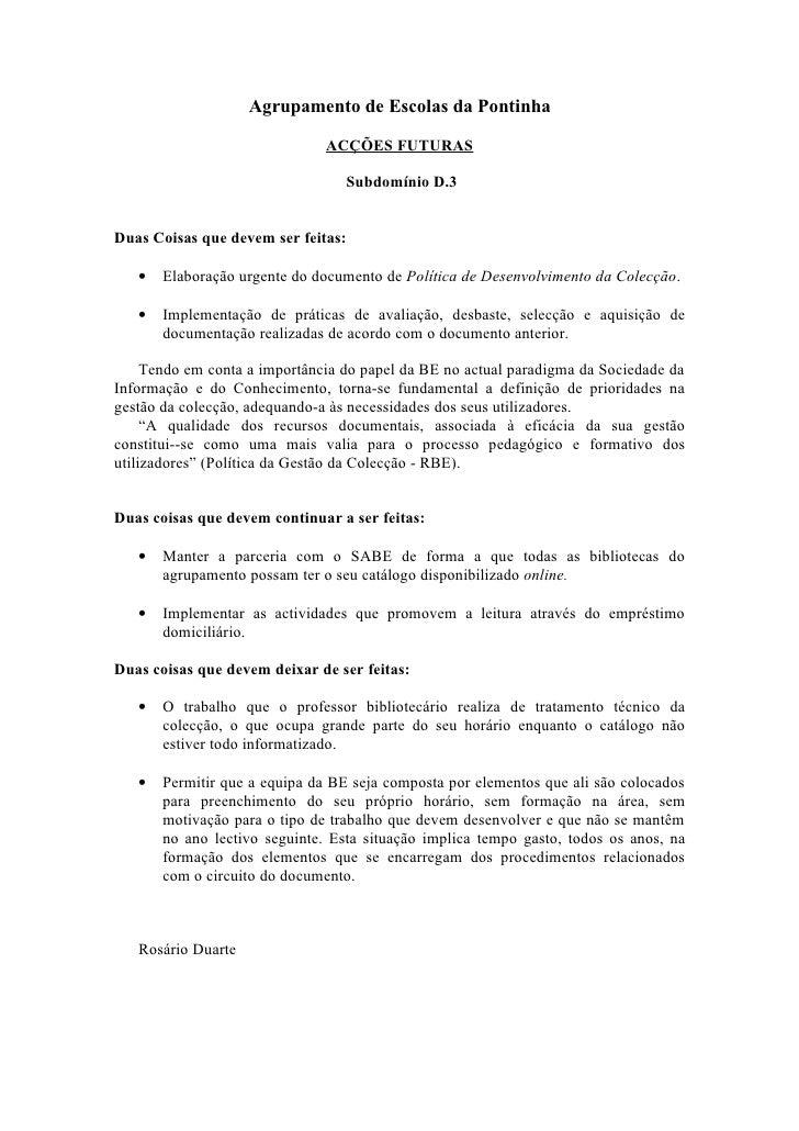 Agrupamento de Escolas da Pontinha                                 ACÇÕES FUTURAS                                    Subdo...
