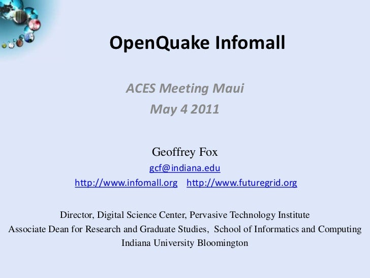 OpenQuake Infomall                            ACES Meeting Maui                               May 4 2011                  ...