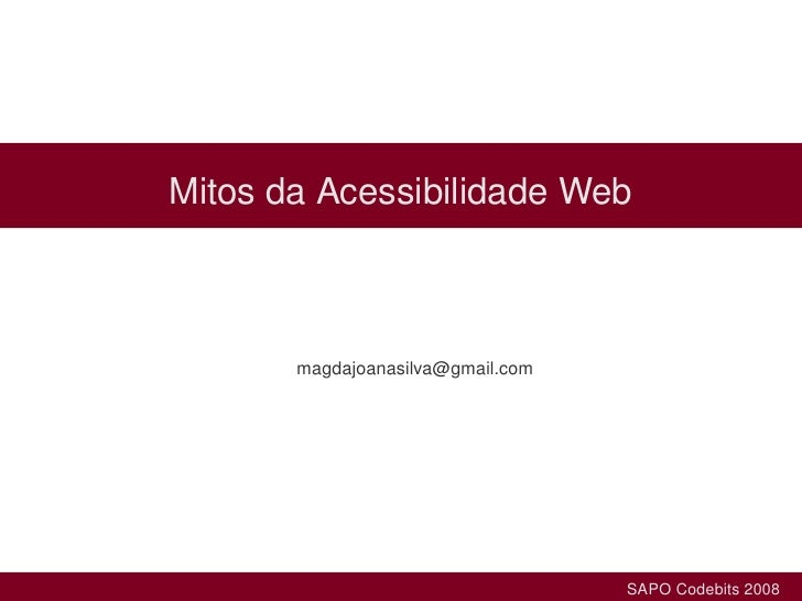 Mitos da Acessibilidade Web