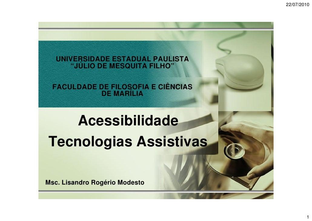 """22/07/2010        UNIVERSIDADE ESTADUAL PAULISTA       """"JÚLIO DE MESQUITA FILHO""""    FACULDADE DE FILOSOFIA E CIÊNCIAS     ..."""