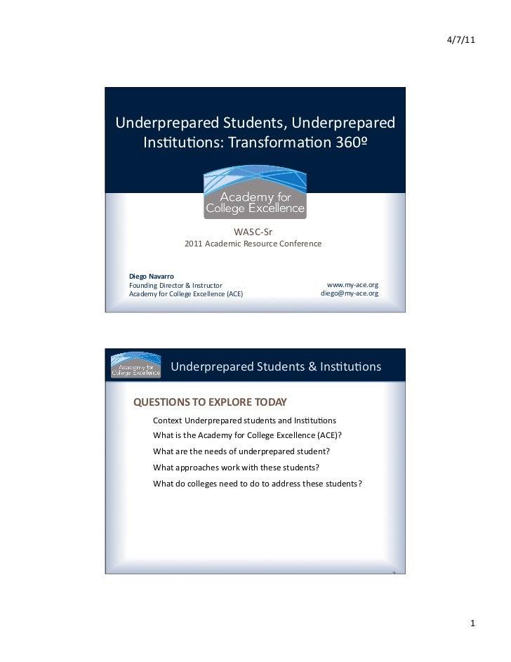4/7/11 Underprepared Students, Underprepared    Ins3tu3ons: Transforma3on 360º                              ...